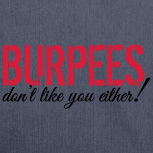 Burpees don't like you either! T-shirts - Skuldertaske af recycling-material