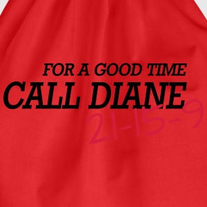 For a good time, call DIANE: Crossfit T-Shirts - Drawstring Bag