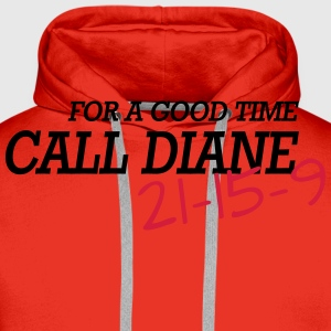 For a good time, call DIANE: Crossfit Tee shirts - Sweat-shirt à capuche Premium pour hommes