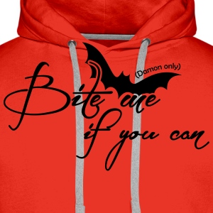 Bite me if you can - Damon only T-Shirts - Men's Premium Hoodie