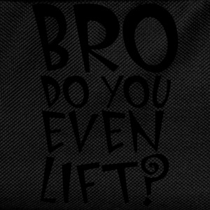 BRO Do You Even Lift Tee shirts - Sac à dos Enfant