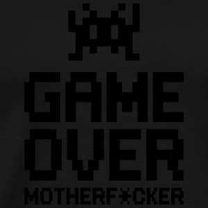 game over motherf*cker Hoodies & Sweatshirts - Men's Premium T-Shirt