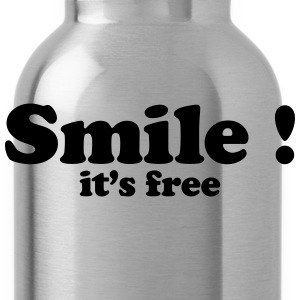 smile it's free Shirts - Drinkfles