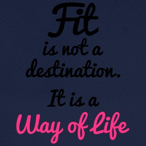 Fit Is Not a Destination Felpe - Cappello con visiera