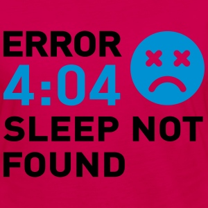 Error 404 Sleep not found Tee shirts - T-shirt manches longues Premium Femme