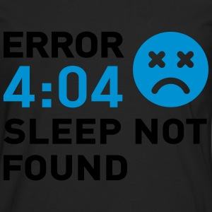 Error 404 Sleep not found Tee shirts - T-shirt manches longues Premium Homme