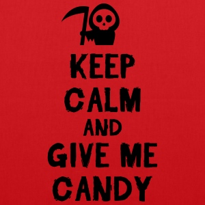 Keep cam and give me candy Camisetas - Bolsa de tela