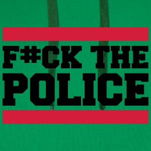 F#ck The Police T-Shirts - Men's Premium Hoodie