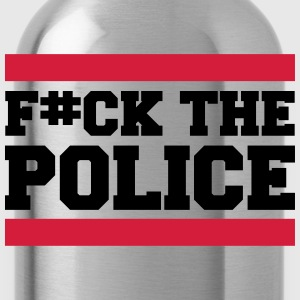 F#ck The Police T-Shirts - Water Bottle