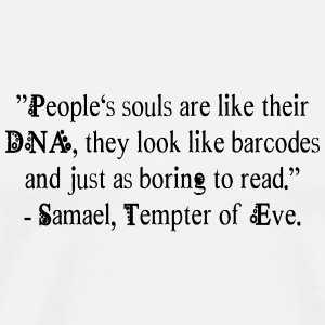 Samael's Quote regarding Human Souls (Mug) - Men's Premium T-Shirt