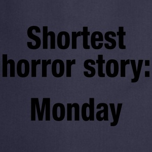 Shortest horror story: Monday - Förkläde
