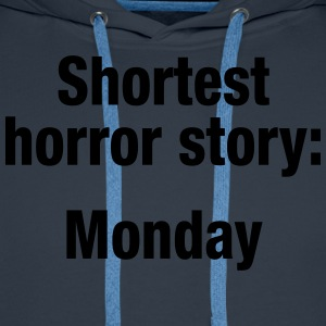 Shortest horror story: Monday - Premiumluvtröja herr