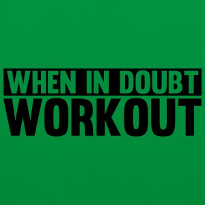 When in Doubt. Workout! Gensere - Stoffveske