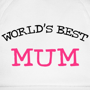 [ World's Best Mum ] T-Shirts - Baseball Cap
