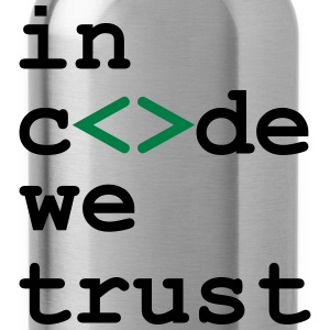 [ In code we trust ] T-Shirts - Trinkflasche