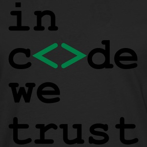 [ In code we trust ] T-Shirts - Men's Premium Longsleeve Shirt