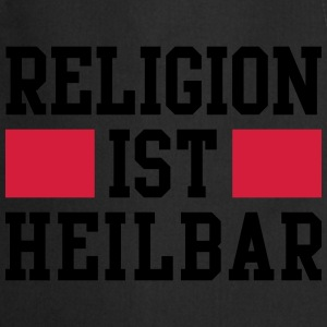 Religion ist heilbar T-Shirts - Cooking Apron