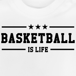 [ Basketball is life ] Shirts - Baby T-Shirt