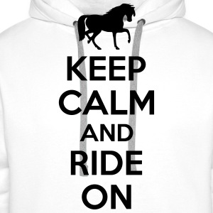 Keep calm and ride on T-Shirts - Men's Premium Hoodie