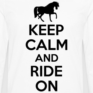 Keep calm and ride on T-Shirts - Men's Premium Longsleeve Shirt
