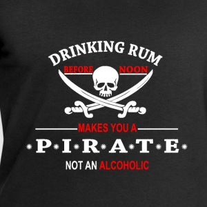 Drinking Rum before noon makes you a pirate T-Shirts - Men's Sweatshirt by Stanley & Stella