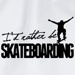 I'd rather be Skateboarding Bottles & Mugs - Drawstring Bag