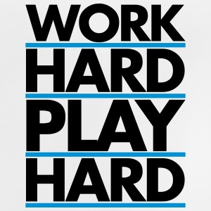 Work Hard Hoodies - Baby T-Shirt