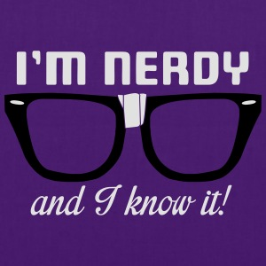 I'm nerdy and I know it! T-shirts - Tas van stof