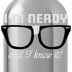 I'm nerdy and I know it! T-shirts - Drinkfles