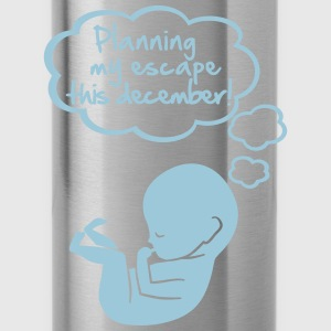 Planning my escape this december T-Shirts - Water Bottle