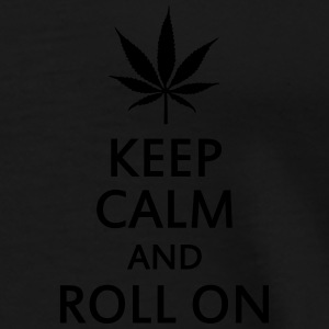 keep calm and roll on Tröjor - Premium-T-shirt herr