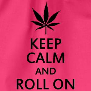 keep calm and roll on Magliette - Sacca sportiva
