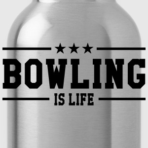 Bowling is life Tee shirts - Gourde