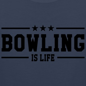 Bowling is life Camisetas - Tank top premium hombre