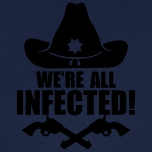 We are all infected T-shirts - Baseballcap