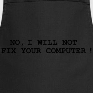 No, I will not fix your computer ! T-skjorter - Kokkeforkle