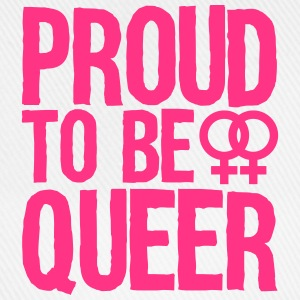 proud to be queer - lesbian T-shirts - Baseballcap