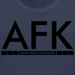 AFK - Away from keyboard T-shirts - Mannen Premium tank top