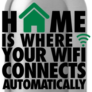 Home is where your wifi connects automatically T-Shirts - Trinkflasche
