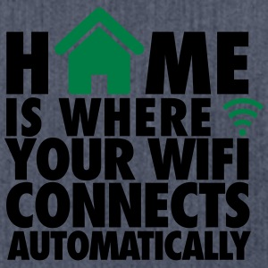 Home is where your wifi connects automatically T-Shirts - Shoulder Bag made from recycled material