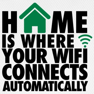 Home is where your wifi connects automatically Camisetas - Gorra béisbol