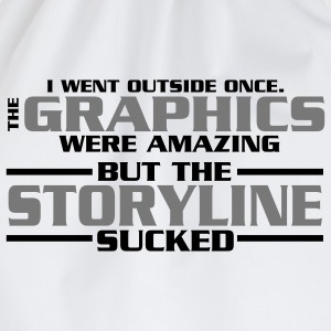 I went outside: graphics amazing, stroyline sucked T-skjorter - Gymbag