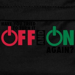 Have you tried to turn if off and on again? T-shirts - Rugzak voor kinderen