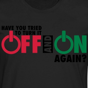 Have you tried to turn if off and on again? T-shirts - Mannen Premium shirt met lange mouwen