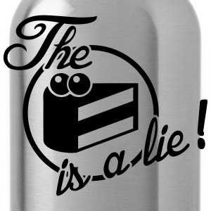 The cake is a lie! T-shirts - Drinkfles