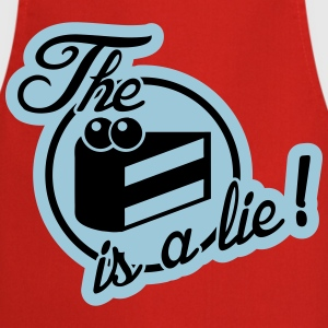 The cake is a lie! T-shirts - Forklæde