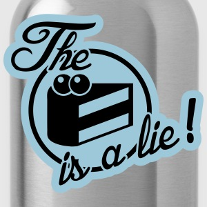 The cake is a lie! Tee shirts - Gourde