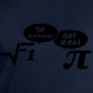 Be rational - get real: Mathematics T-Shirts - Men's Sweatshirt by Stanley & Stella
