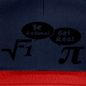 Be rational - get real: Mathematics T-shirts - Snapback Cap