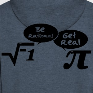 Be rational - get real: Mathematics Tee shirts - Veste à capuche Premium Homme
